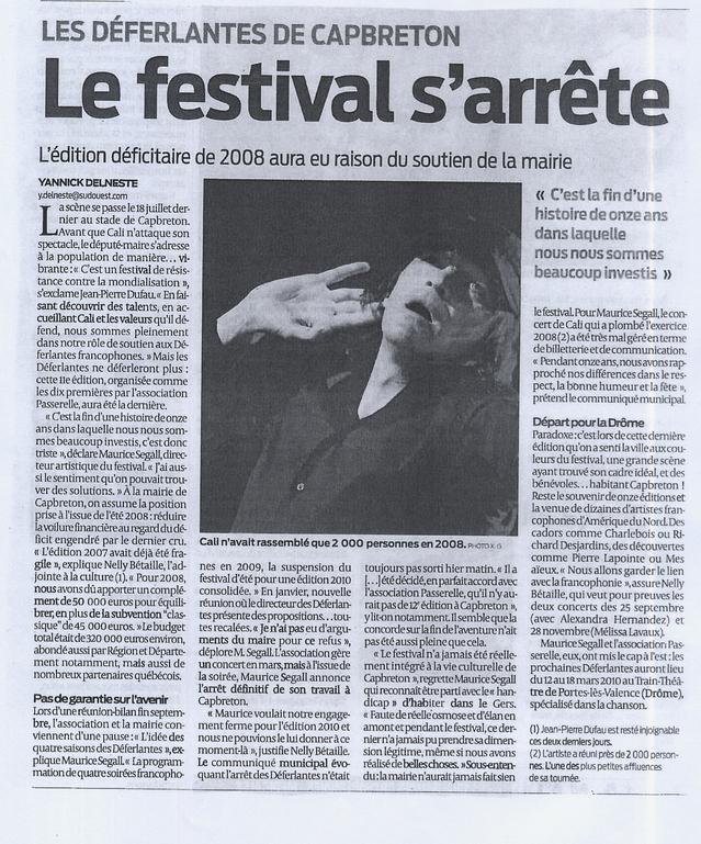 29 mai 2009, le journaliste Yannick Delneste également membre de la rédaction de Chorus, confirme le départ des Déferlantes de Capbreton pour Portes-lès-Valence