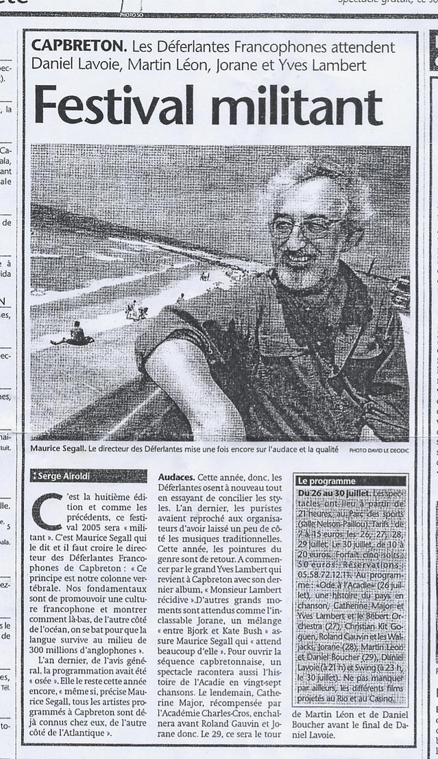 18 juillet 2005 : il est question d'audace et qualité mis en relief dans le quotidien Sud-Ouest